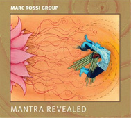 "REVIEW: Marc Rossi Group's ""Mantra Revealed"" 