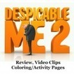 Despicable Me 2 {review, video clips, coloring pages & activities} - | Family Fun (movies, crafts, activities) | Scoop.it
