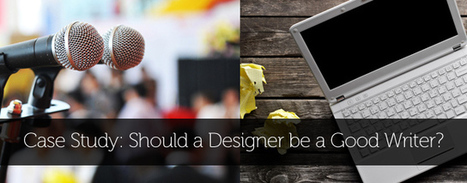 Case Study: Should a Designer be a Good Writer? | Creativeoverflow | Emotional Design | Scoop.it
