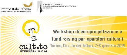 Cult.to: workshop dedicato all'europrogettazione e al fund raising! | BH Cultura | Scoop.it