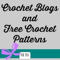 Free Crochet Patterns - Blog Directory | Blogging tips | Scoop.it