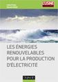 Infographie : Les ENR et la production d'électricité en France   territoires durables   Scoop.it