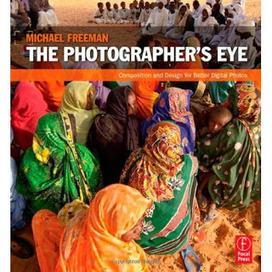 Michael Freeman - The Photographer's Eye - Gallerium gallerium | photography | Scoop.it