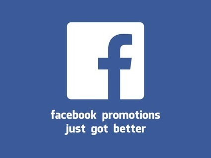 Promotions on Your Facebook Page are Now Easier to Administer | Social Media Marketing | Scoop.it
