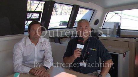 10/09/2013 – Présentation de l'Outremer 51 sur le Festival de la ... | Naviguer dans les caraïbes | Scoop.it