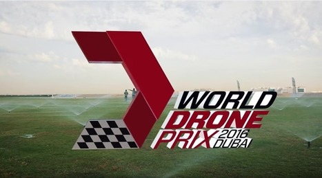 At the World Drone Prix in Dubai, They Don't Need Roads – UAV Expert News   drones   Scoop.it
