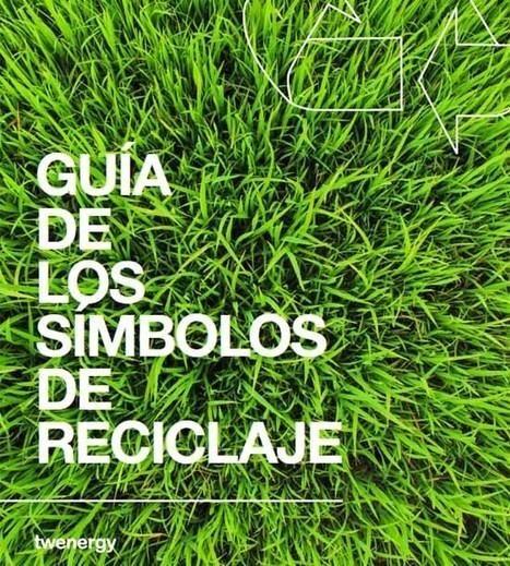 Excelente Guía de los símbolos de #reciclaje. | Educacion, ecologia y TIC | Scoop.it
