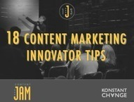 18 Tips from Content Marketing Innovators | In PR & the Media | Scoop.it