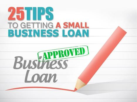 25 Tips To Getting A Small Business Loan - Ventury Capital | Startups,  Entrepreneurs, Angel Investors | Scoop.it