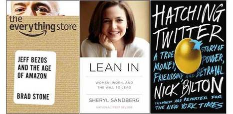 Lean In, Hatching Twitter and the Best Business Books of 2013 | Amazing Book Features | Scoop.it