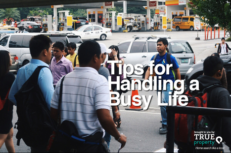 6 Simple Tricks for Managing a Hectic Life | Real Estate Philippines | Scoop.it