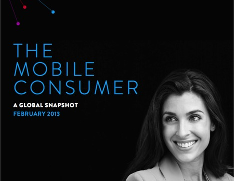Mobile Consumer: A global snapshot | Advertising, I say | Scoop.it