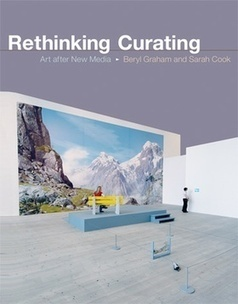 Book Review - Rethinking Curating: Art after New Media - we make money not art | The Aesthetic Ground | Scoop.it