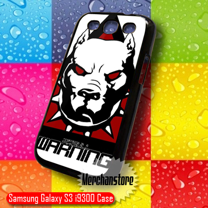 Pitbull Warning Samsung Galaxy S3 Case | Samsung Galaxy S3 Case | Scoop.it