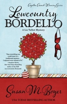 Lowcountry Bordello by Susan M. Boyer - Liz Talbot | Kindle Book reviews | Scoop.it