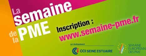5ème Semaine de la PME du 24 au 26 novembre ! | CCI Le Havre | Scoop.it
