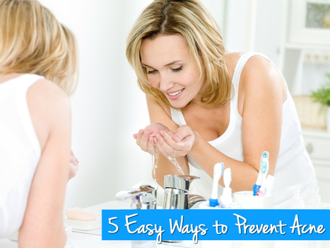 ✹ 5 Easy Ways to Prevent Acne and Avoid Breakouts ✹ | All About Health, Fitness & Wellness | Scoop.it