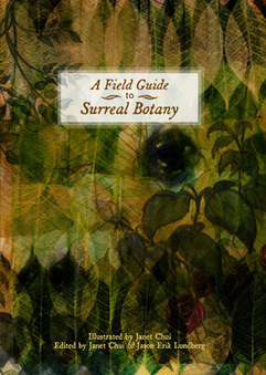 A Field Guide to Surreal Botany - A Field Guide to Surreal Botany | Visual Communication for Scientists | Scoop.it