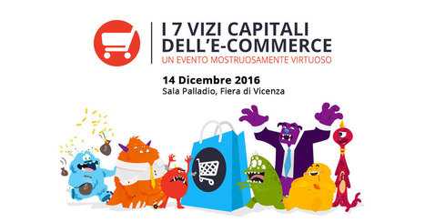 Ecommerce Strategies 2016: i 7 Vizi Capitali dell'eCommerce | managerial accounting, startup, financing, marketing, energy | Scoop.it