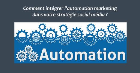 [Formation Réseaux Sociaux] Comment intégrer l'automation marketing dans votre stratégie social-média ?   Institut Pellerin - Formation Réseaux Sociaux Sur Mesure   Demand Generation in B2B   Scoop.it