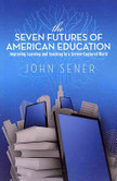 The Seven Futures of American Education | Michael Sigrist | Scoop.it