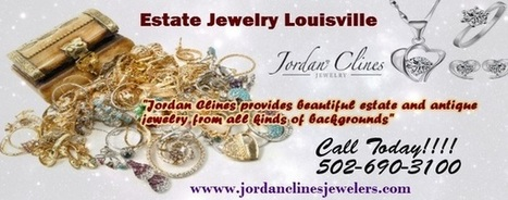 Louisville Estate Jewelry Stores   Jewelry Appraised & Purchased Louisville   Scoop.it