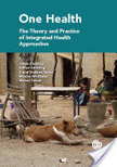 One Health: The theory and practice of integrated health approaches | CABI | Development, agriculture, hunger, malnutrition | Scoop.it