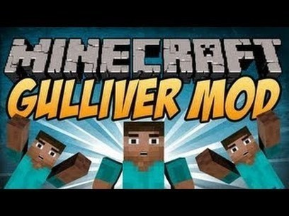 Gulliver The Resizing Mod for Minecraft (1.8/1.7.10/1.7.2) | MinecraftMods | Scoop.it