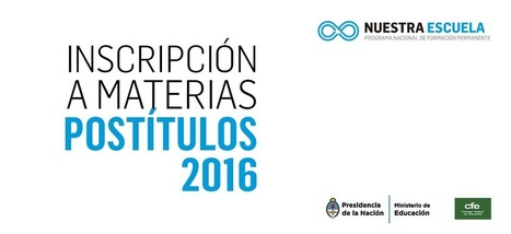 Inscripción a materias - postitulos 2016 | Educación: trabajo | Scoop.it