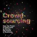 What is Crowdsourcing? | Global Brain | Scoop.it