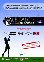 Salon du Golf 2013 | Fou de Golf | Fou de Golf | Scoop.it