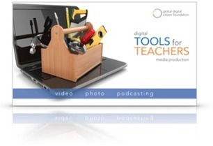 Tools for Teachers - Media eBook ^ Global Digital Citizen Fndtn. | Into the Driver's Seat | Scoop.it