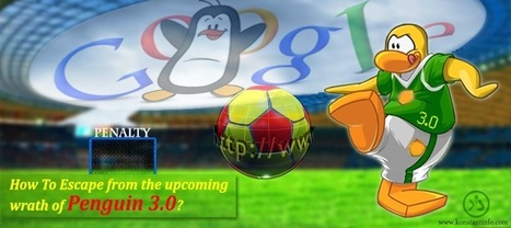 How to Escape From the Upcoming Wrath of Penguin 3.0? - Konstant Info   Social media and online marketing   Scoop.it