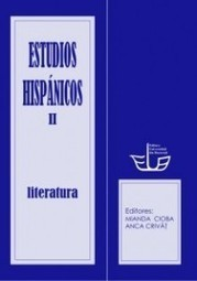 ESTUDIOS HISPÁNICOS II. LITERATURA | Editura Universitatii din ... | Teo Portal | Scoop.it
