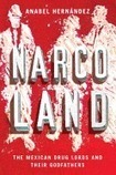 Narcoland: The Mexican Drug Lords and Their Godfathers, by Anabel Hernández | Creative Nonfiction : best titles for teens | Scoop.it