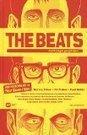 The Beats : a graphic history- Par CritiquesLibres.com   La Beat Generation ou l'exploration de l'esprit.   Scoop.it