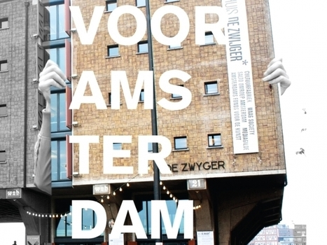 Manifest 'Voor Amsterdam' - Waag Society | new society | Scoop.it