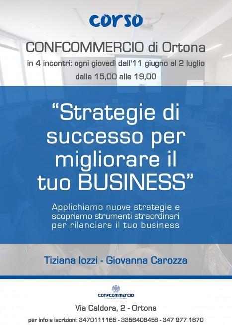 Corso STRATEGIE DI SUCCESSO PER MIGLIORARE IL TUO BUSINESS   Comunicare fa Rima con Amare   Scoop.it