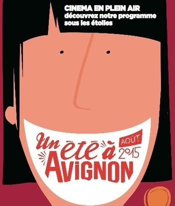 Bon Plan à Avignon – Un été 2015 à Avignon – Entrée libre – Cinéma en plein air… | Les bons plans d'Avignon | Carpentras Holidays | Scoop.it
