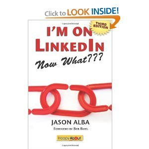 I'm on LinkedIn--Now What??? (Fourth Edition) -- (This $14.95 Value eBook expires on 6/16/2014) | EAv | Scoop.it