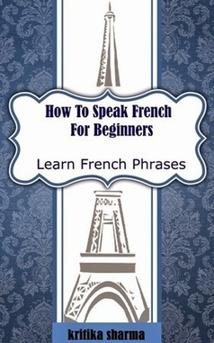 Learn French For Beginners | Kindle Books | Scoop.it
