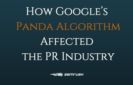 How Google's Panda Algorithm Affected the PR Industry - SEMrush   Public Relations & Social Media Insight   Scoop.it