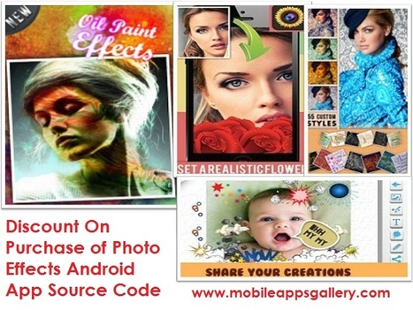Get your own Photo Effect Applications by Download Photo Effect/Editing ready to use Android App #SourceCode..!!! | iPhone App Source Code at MobileAppsGallery | Scoop.it