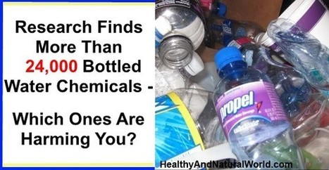 Research Finds More Than 24,000 Bottled Water Chemicals | Water for your great health. | Scoop.it