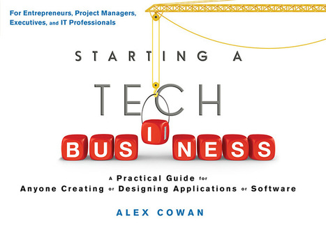 Starting a Tech Business - The Practical Guide for Entrepreneurs | QSR | Scoop.it