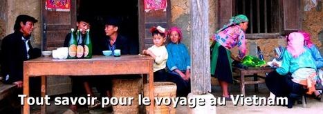Vidéo : Tout savoir sur le voyage au Vietnam   Blog de Voyage au Vietnam - 360 Degrés Vietnam   Scoop.it