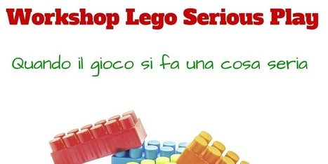 WORKSHOP LEGO® SERIOUS PLAY® - BRESCIA | Vito Titaro | Scoop.it