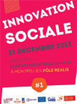 13 décembre : Premières rencontres internationales de l'innovation sociale | Montpellier | CULTURE, HUMANITÉS ET INNOVATION | Scoop.it