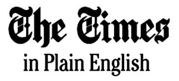 The Times in Plain English | | Teachning, Learning and Develpoing with Technology | Scoop.it