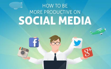 Comment être plus productif sur les réseaux sociaux ? | Astuces gestion du temps et Assistant privé à distance | Scoop.it